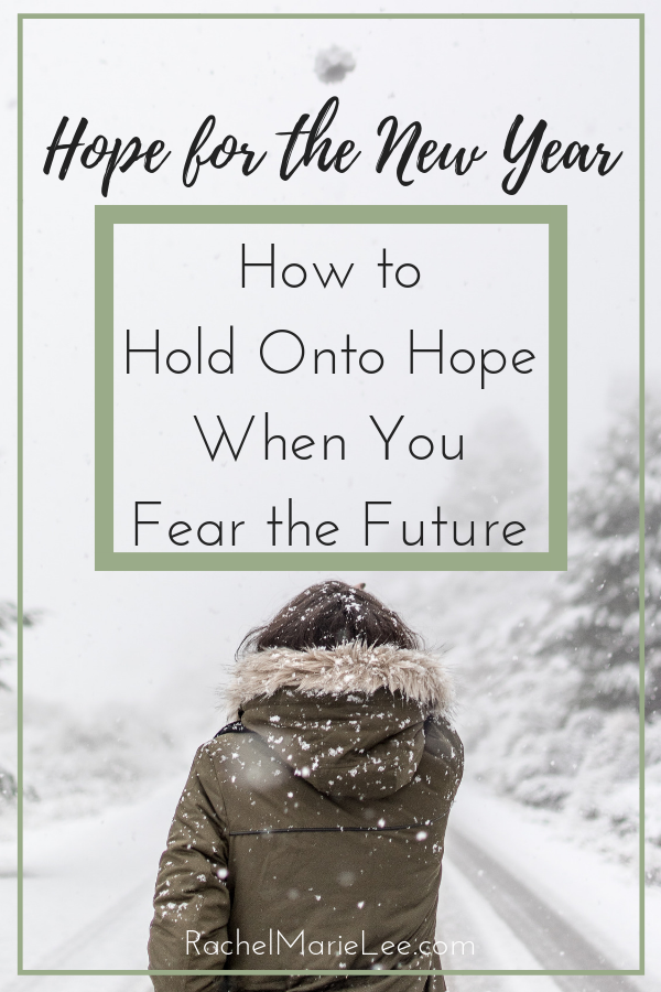 Do you have hope for the new year? If we're honest, not all of us enter the new year with hopeful expectation. When the future appears bleak, we can lean into the source of Hope, Himself. We can find our hope in God. #hope #fear #newyear